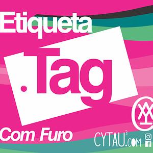 Etiqueta Tag com Furo Premium (verniz UV local + prolan fosco fundo)